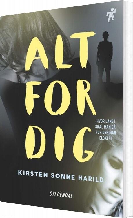 Image of   Alt For Dig - Kirsten Sonne Harild - Bog