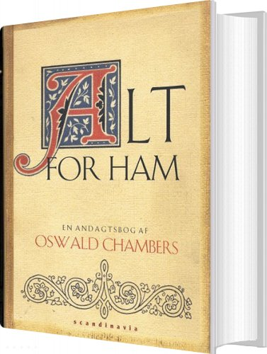 Image of   Alt For Ham - Oswald Chambers - Bog