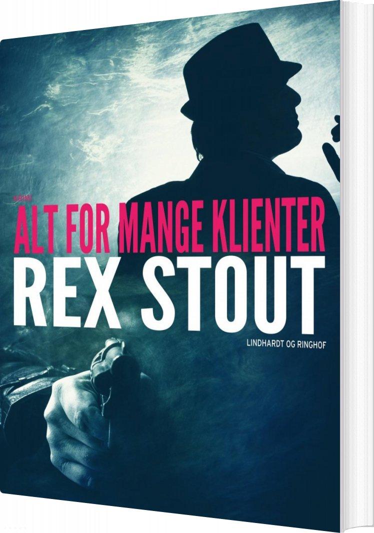 Image of   Alt For Mange Klienter - Rex Stout - Bog