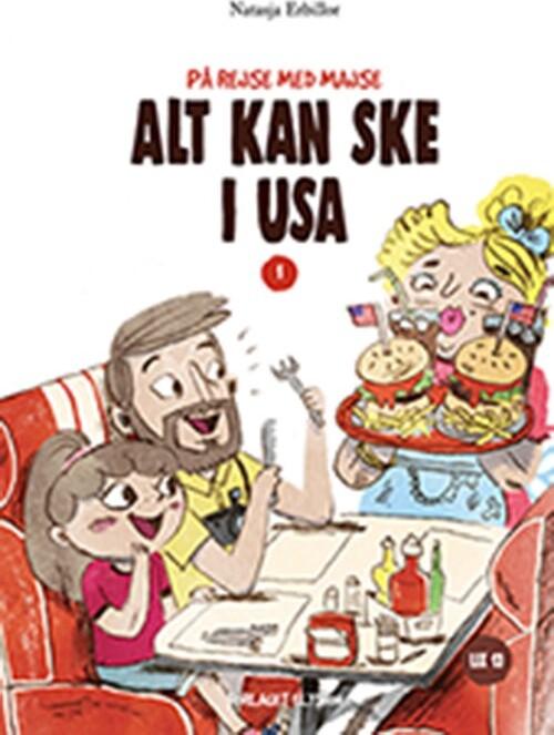 Image of   Alt Kan Ske I Usa - Natasja Erbillor - Bog