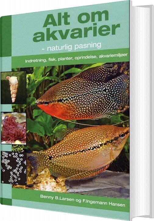 Image of   Alt Om Akvarier - Benny B.larsen - Bog