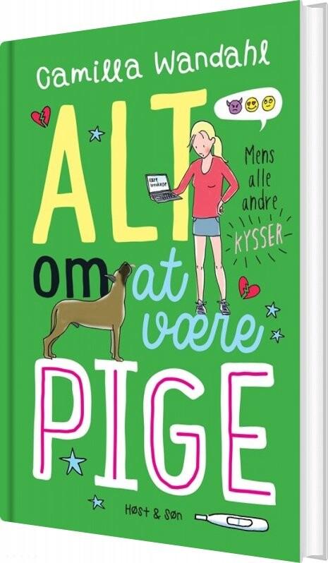 Image of   Alt Om At Være Pige - Mens Alle Andre Kysser - Camilla Wandahl - Bog
