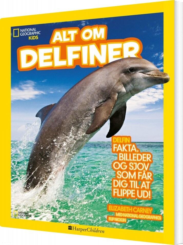 Image of   Alt Om Delfiner - Elizabeth Carney - Bog