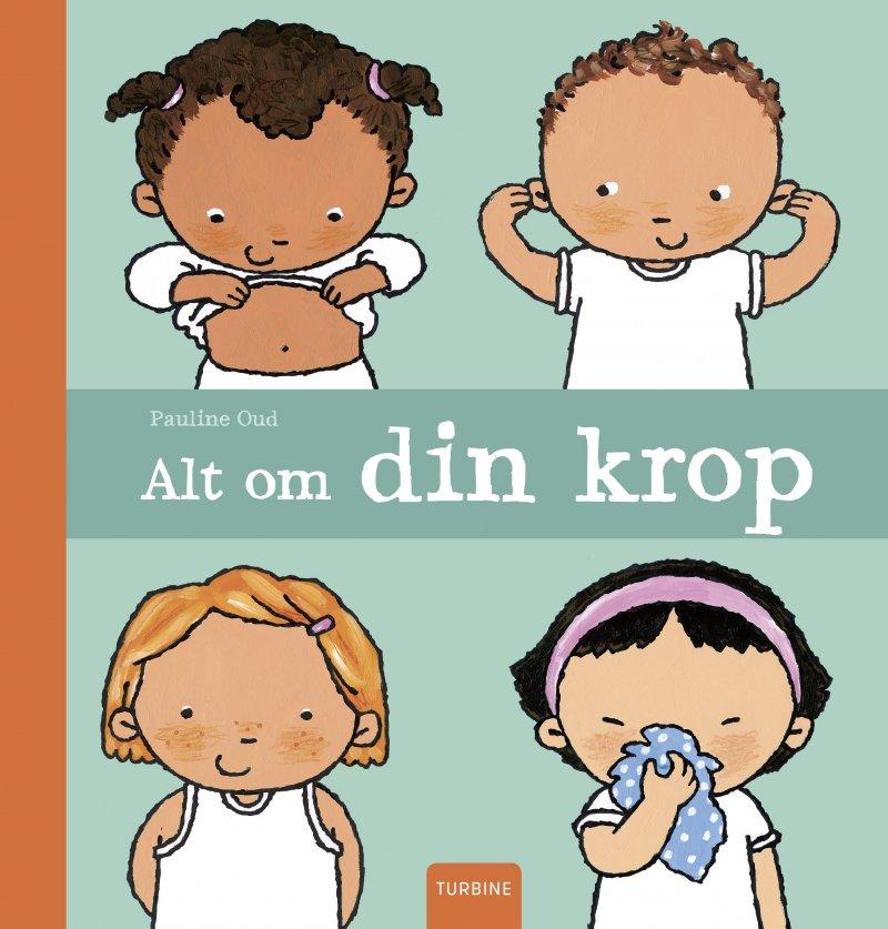 Image of   Alt Om Din Krop - Pauline Oud - Bog
