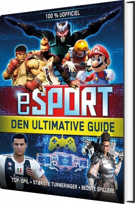 Esport - Den Ultimative Guide - Diverse - Bog