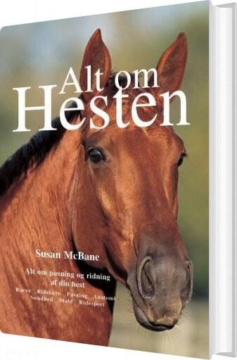 Image of   Alt Om Hesten - Susan Mcbane - Bog