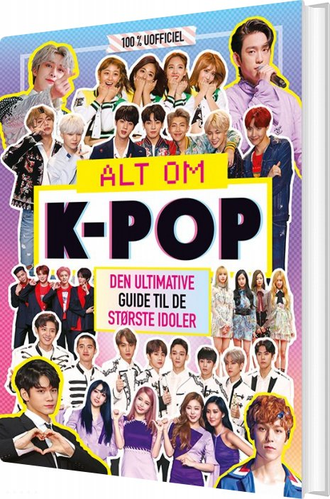 Image of   Alt Om K-pop - Den Ultimative Guide Til De Største Idoler - Diverse - Bog