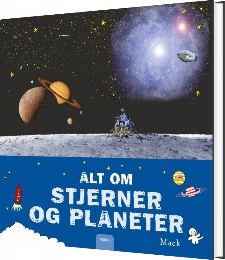 Image of   Alt Om Stjerner Og Planeter - Mack - Bog