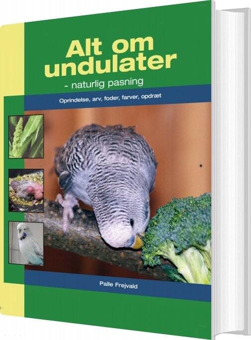 Image of   Alt Om Undulater - Palle Frejvald - Bog