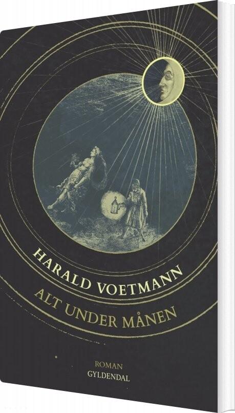 Alt Under Månen - Harald Voetmann - Bog