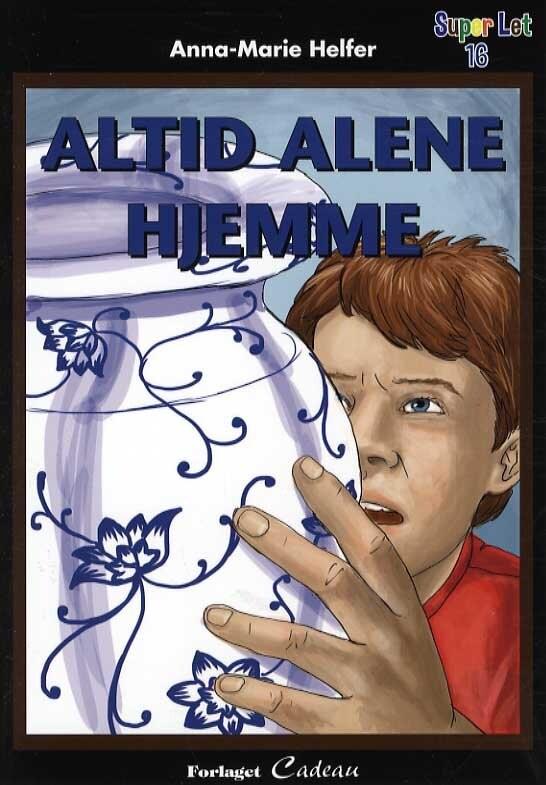 Image of   Altid Alene Hjemme - Anna-marie Helfer - Bog