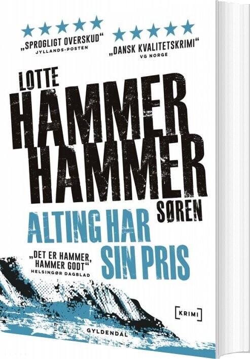 Image of   Alting Har Sin Pris - Lotte Og Søren Hammer - Bog