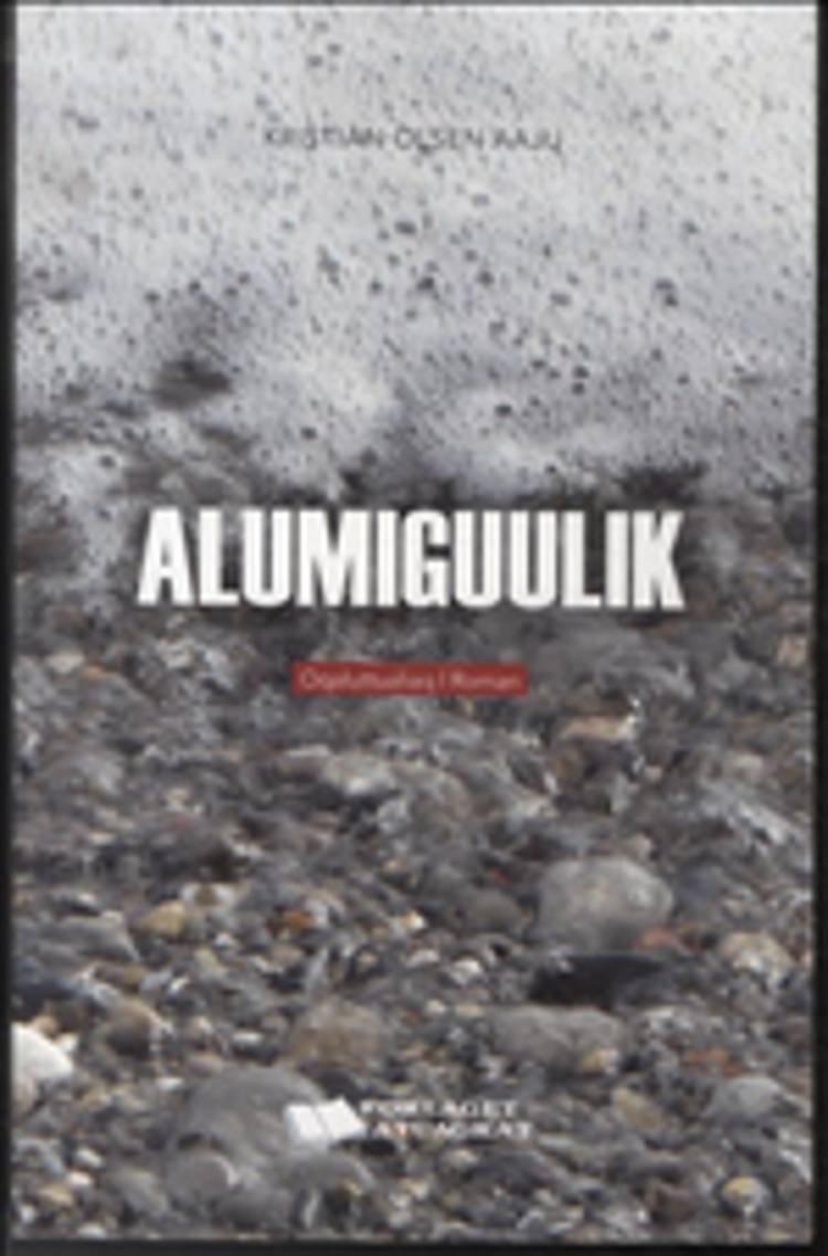 Image of   Alumiguulik - Kristian Olsen Aaju - Bog