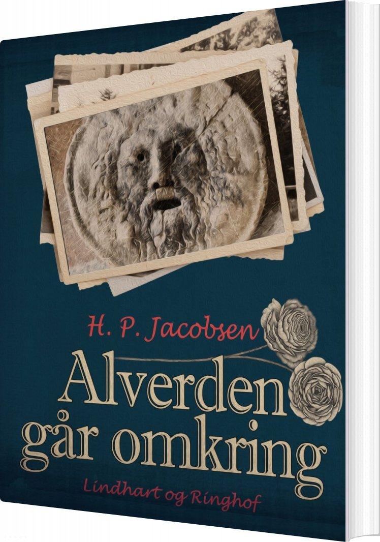 Image of   Alverden Går Omkring - H. P. Jacobsen - Bog