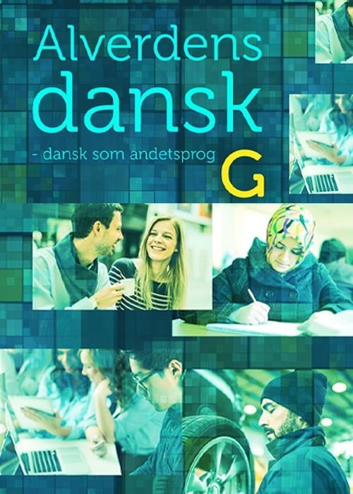 Image of   Alverdens Dansk - Dansk Som Andetsprog - Anne Weile - Bog