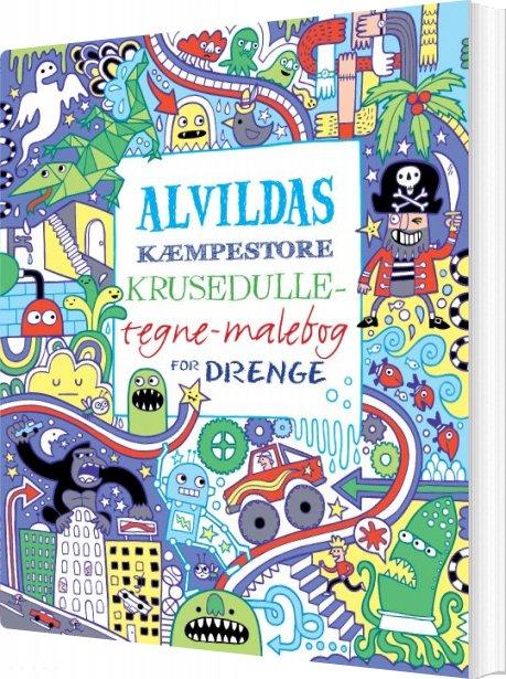 Image of   Alvildas Kæmpestore Krusedulle-tegne-malebog For Drenge - Erica Harrison - Bog