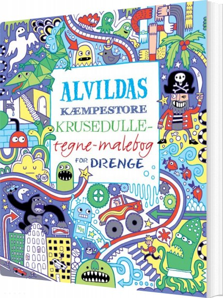 Image of   Alvildas Kæmpestore Krusedulle-tegne-malebog For Drenge - James Maclaine - Bog
