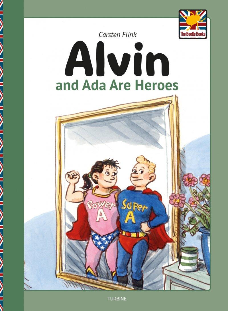 Billede af Alvin And Ada Are Heroes - Carsten Flink - Bog