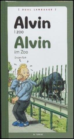 Alvin I Zoo - Dansk/tysk - Carsten Flink - Bog