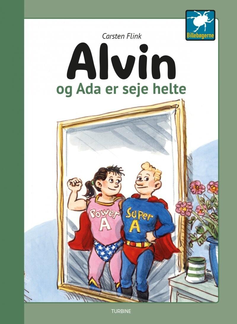 Billede af Alvin Og Ada Er Seje Helte - Carsten Flink - Bog