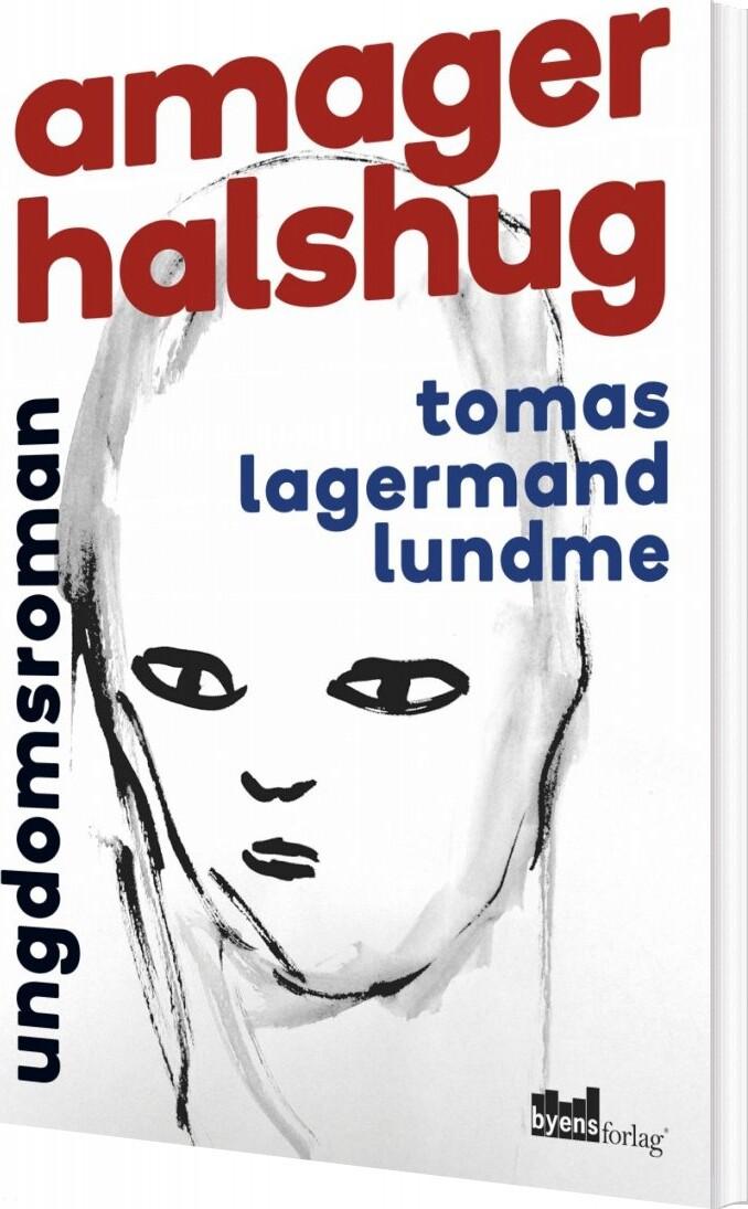 Image of   Amager Halshug - Tomas Lagermand Lundme - Bog