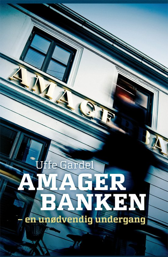 Billede af Amagerbanken - Uffe Gardel - Bog