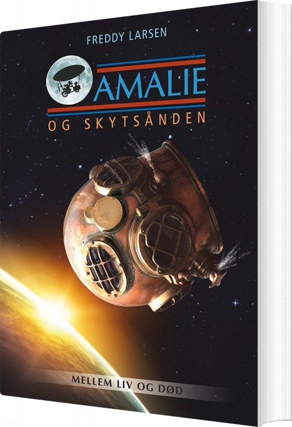 Billede af Amalie Og Skytsånden - Freddy Larsen - Bog