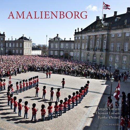 Billede af Amalienborg - Engelsk Udgave - Thomas Larsen - Bog