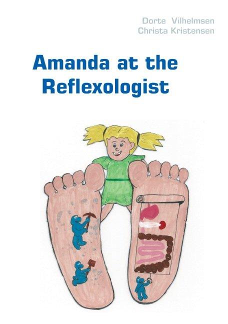 Image of   Amanda At The Reflexologist - Dorte Vilhelmsen - Bog