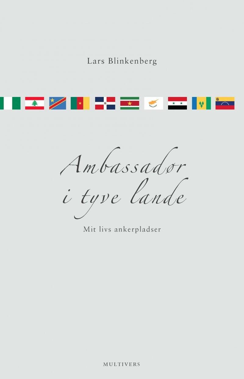Image of   Ambassadør I Tyve Lande - Lars Blinkenberg - Bog
