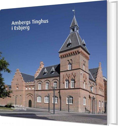 Image of   Ambergs Tinghus I Esbjerg - Jørgen Dieckmann Rasmussen - Bog