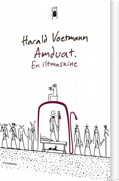 Image of   Amduat. En Iltmaskine - Harald Voetmann - Bog