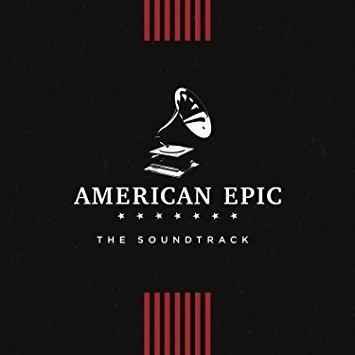Image of   American Epic: The Soundtrack - Vinyl / LP