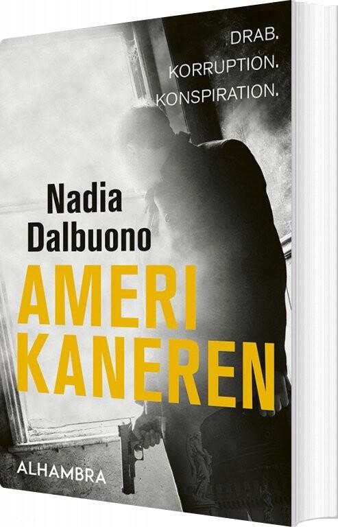 Image of   Amerikaneren - Nadia Dalbuono - Bog