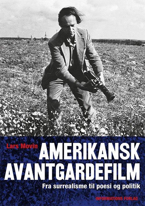 Image of   Amerikansk Avantegardefilm - Lars Movin - Bog
