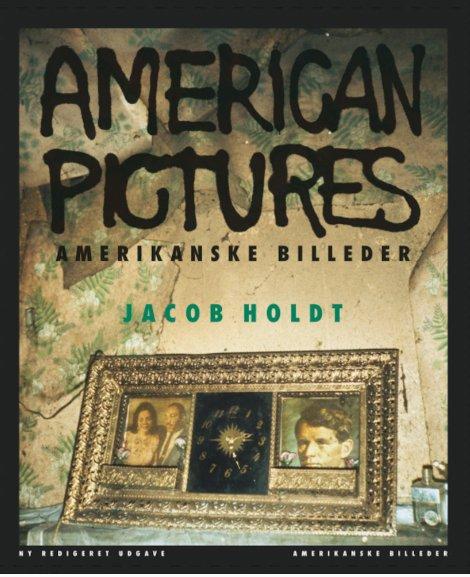 Image of   Amerikanske Billeder - Ny Udgave - Jacob Holdt - Bog