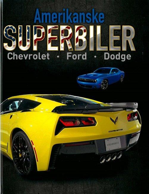 Image of   Amerikanske Superbiler - Paul Mason - Bog