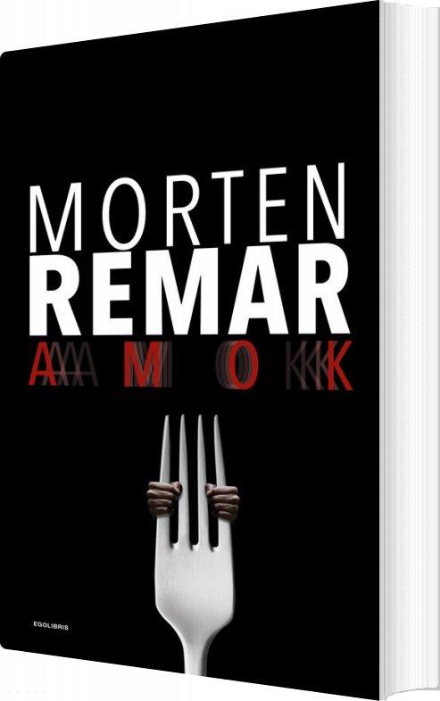 Amok - Morten Remar - Bog