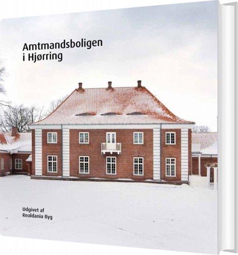 Image of   Amtmandsboligen I Hjørring - Erik Laursen - Bog