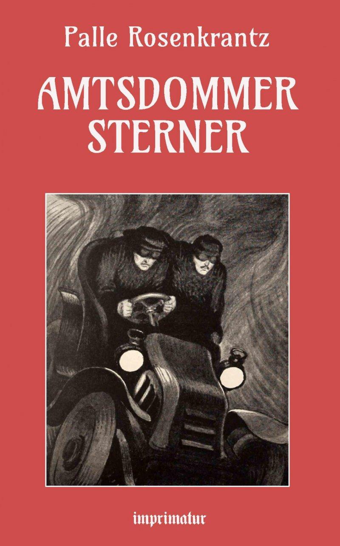 Image of   Amtsdommer Sterner - Palle Rosenkrantz - Bog