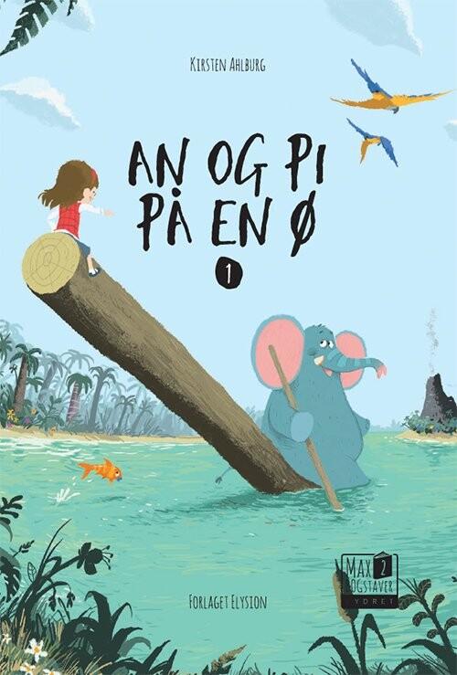 Image of   An Og Pi På En ø - Kirsten Ahlburg - Bog