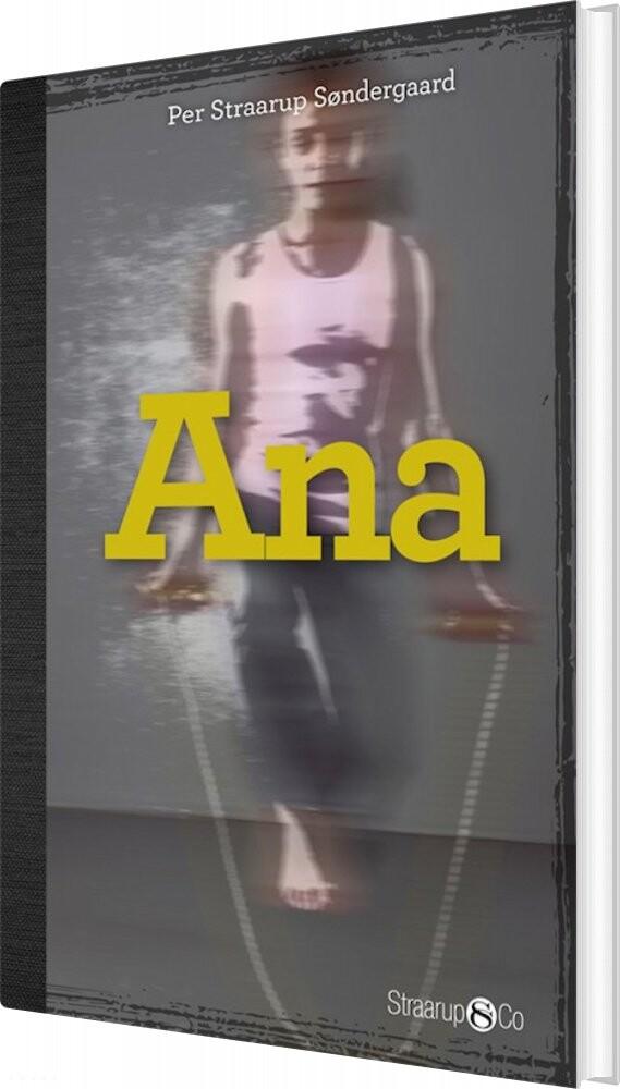 Image of   Ana - Per Straarup Søndergaard - Bog