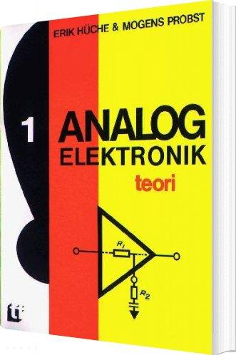 Billede af Analog Elektronik, Teori - Mogens Probst - Bog