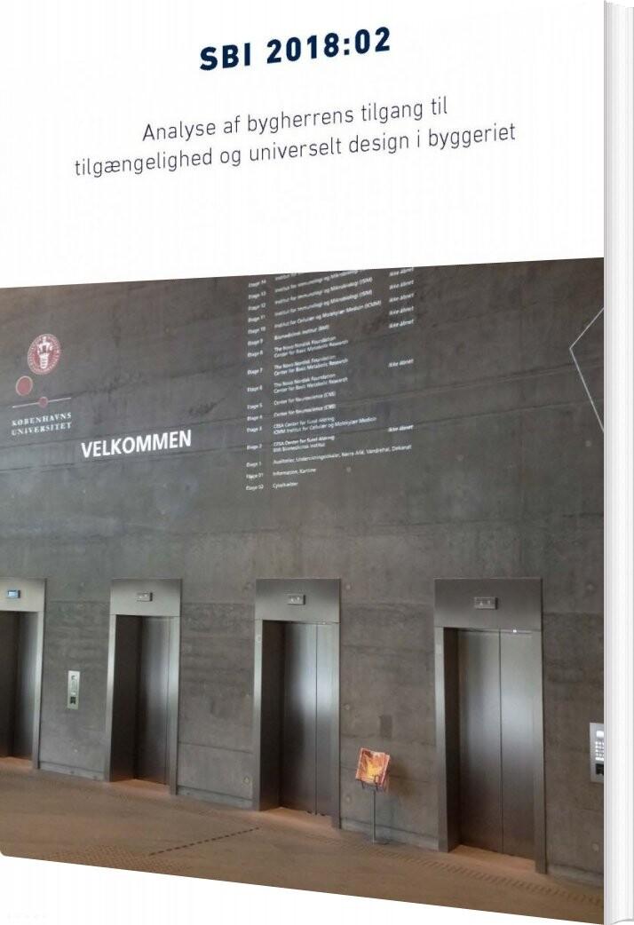 Image of   Analyse Af Bygherrens Tilgang Til Tilgængelighed Og Universelt Design I Byggeriet - Sidse Grangaard - Bog