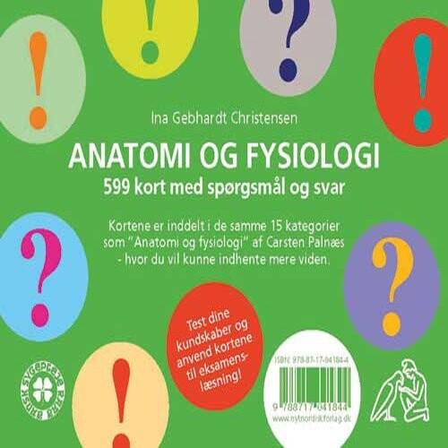 Image of   Anatomi Og Fysiologi: 599 Spørgsmål Og Svar - Ina Gebhardt Christensen - Bog
