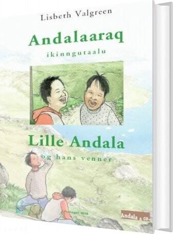 Andalaaraq Ikinngutaalu - Lisbeth Valgreen - Bog