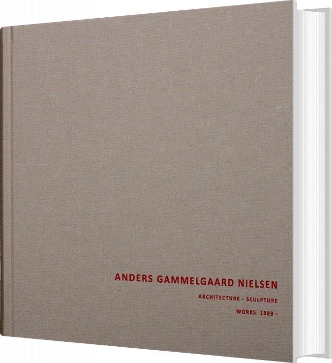 Image of   Anders Gammelgaard Nielsen - Architecture - Sculpture - Anders Gammelgaard Nielsen - Bog