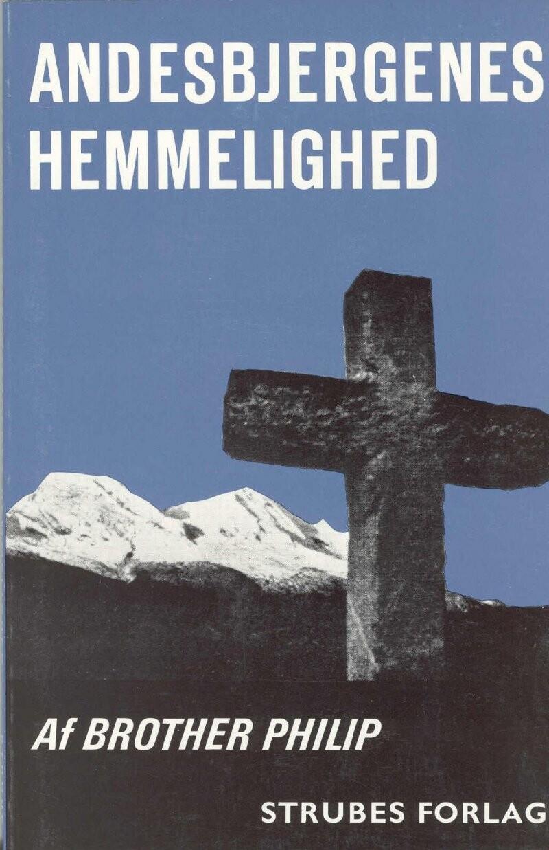 Image of   Andesbjergenes Hemmelighed - Brother Philip - Bog