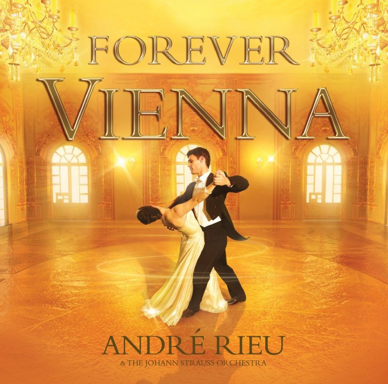 Image of   Andre Rieu - Forever Vienna - CD
