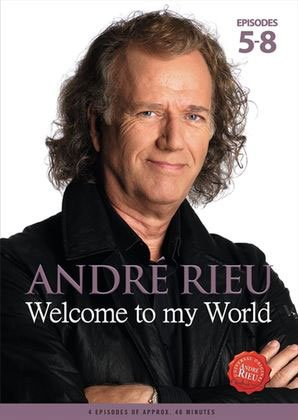 Image of   Andre Rieu - Welcome To My World - Episode 5-8 - DVD - Film